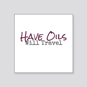 Have Oils Will Travel Sticker