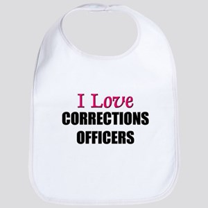 I Love CORRECTIONS OFFICERS Bib