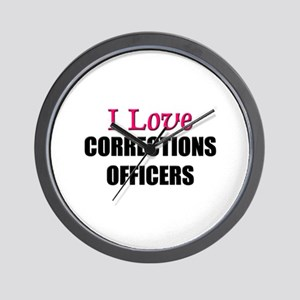 I Love CORRECTIONS OFFICERS Wall Clock