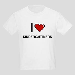 I Love Kindergartners T-Shirt