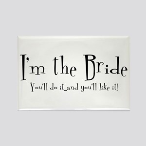 I'm The Bride Rectangle Magnet