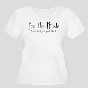 I'm The Bride Women's Plus Size Scoop Neck T-Shirt
