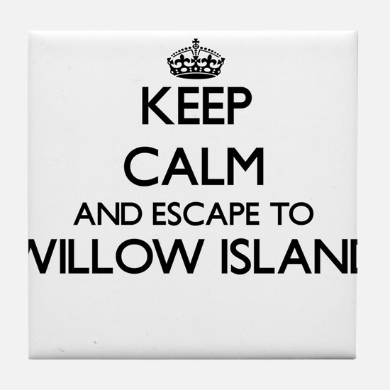 Keep calm and escape to Willow Island Tile Coaster