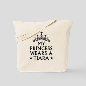 My Princess Wears A Tiara Tote Bag