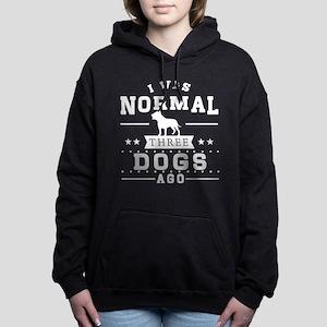 I Was Normal Three Dog Ago Sweatshirt