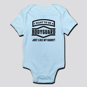 Bodyguard Just Like My Daddy Body Suit