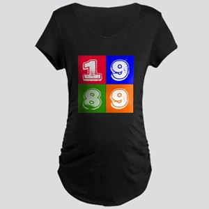 1989 Birthday Designs Maternity Dark T-Shirt