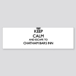 Keep calm and escape to Chatham Bar Bumper Sticker