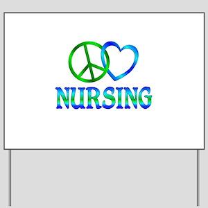 Peace Love Nursing Yard Sign