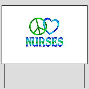Peace Love Nurses Yard Sign