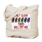 Can't Sleep! Tubas Will Eat Me Tote Bag