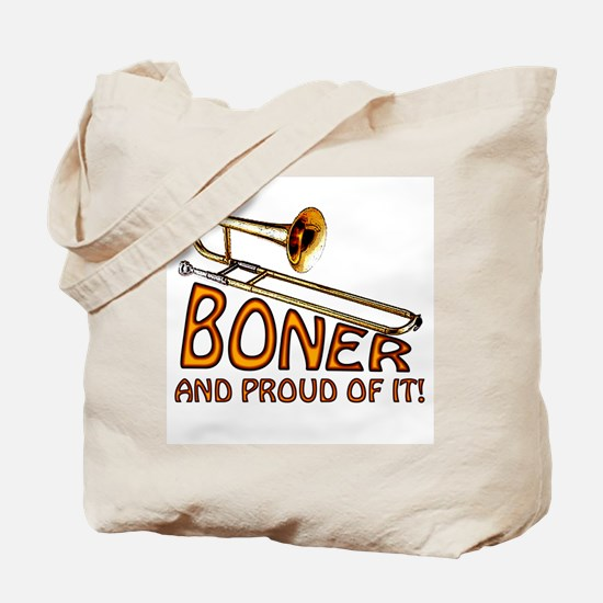 Boner and Proud of It Tote Bag