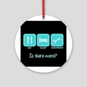 Eat, Sleep, Scrapbook Ornament (Round)