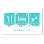 Eat, Sleep, Scrapbook Rectangle Sticker