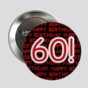 """Happy 60th Birthday 2.25"""" Button (10 pack)"""