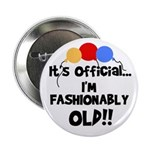 Fashionably Old Birthday Button