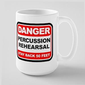 Danger: Percussion Rehearsal Large Mug