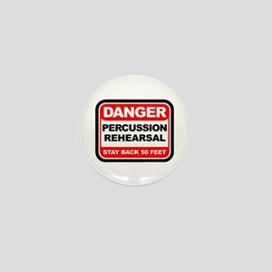Danger: Percussion Rehearsal Mini Button (10 pack)