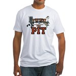 Proud to Be In the Pit Fitted T-Shirt
