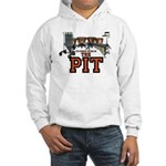 Proud to Be In the Pit Hooded Sweatshirt