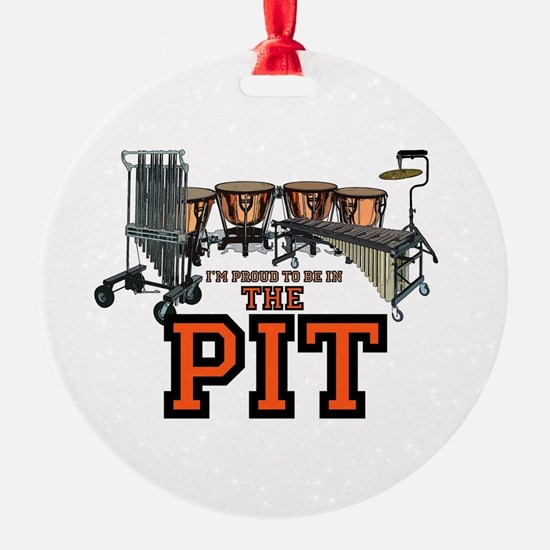 Proud to Be In the Pit Round Ornament