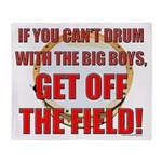 Drum With the Big Boys Throw Blanket