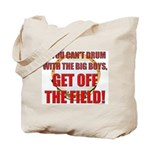 Drum With the Big Boys Tote Bag