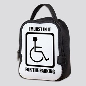 I'm Just In It For The Parking Neoprene Lunch Bag