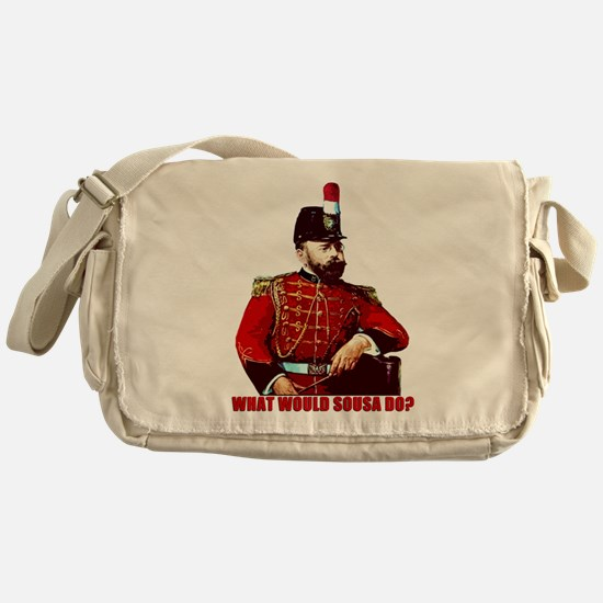What Would Sousa Do Messenger Bag