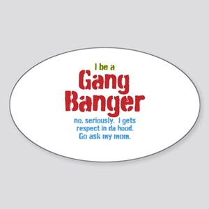 Gang Banger Sticker