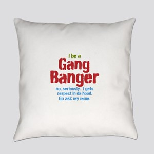 Gang Banger Everyday Pillow
