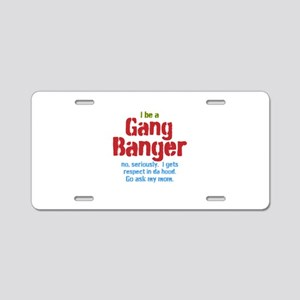 Gang Banger Aluminum License Plate