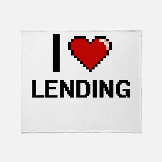 I Love Lending Throw Blanket