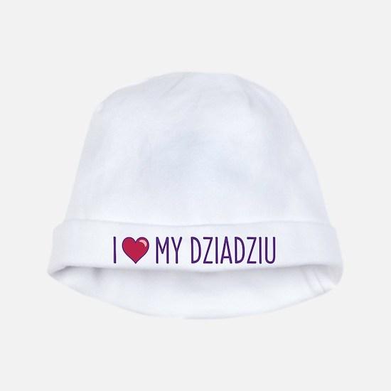 I Love My Dziadziu baby hat