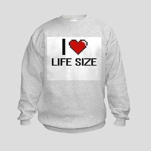 I Love Life Size Kids Sweatshirt