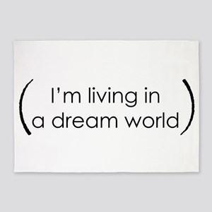 I'm living in a dream world 5'x7'Area Rug