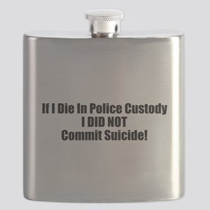 If I Die In Police Custody Did Not Commit Flask