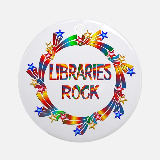 Libraries Rock Ornament (Round)