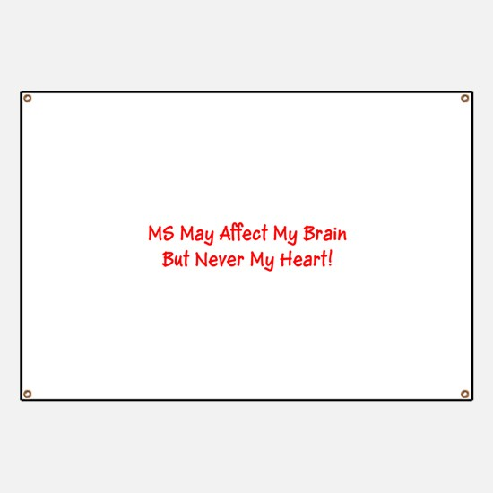 MS Affects My Brain Never My Heart Marge's Banner