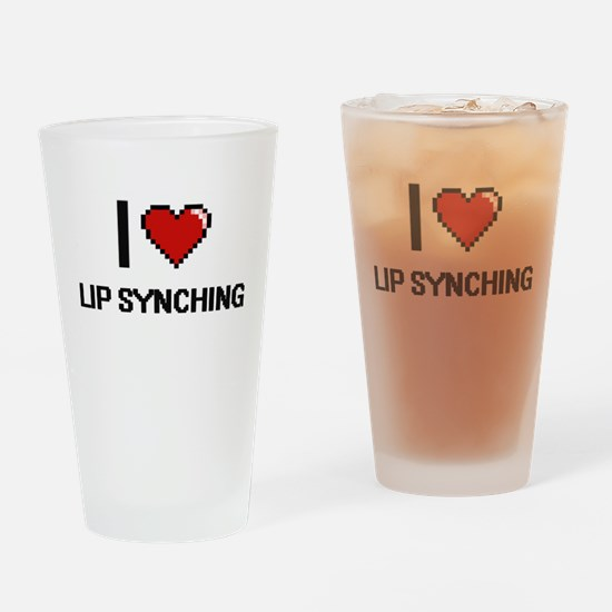I Love Lip Synching Drinking Glass