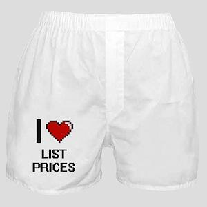 I Love List Prices Boxer Shorts