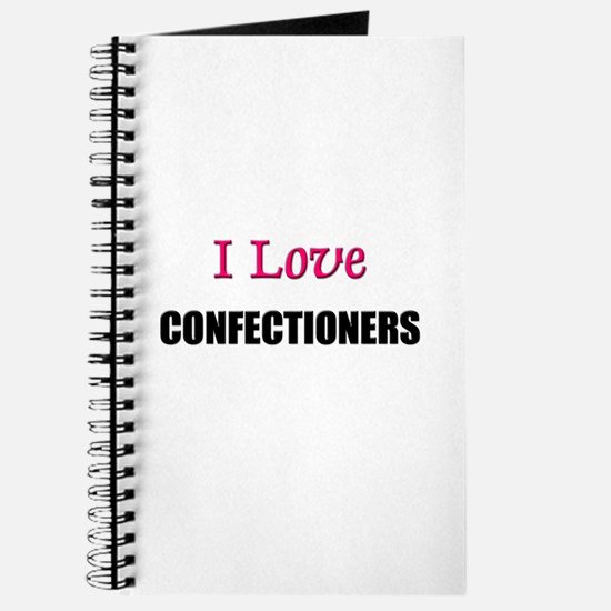 I Love CONFECTIONERS Journal