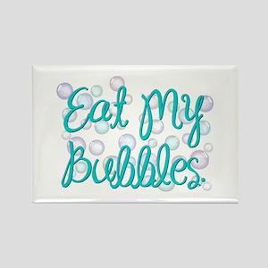 Eat my Bubbles Rectangle Magnet