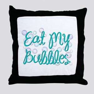 Eat my Bubbles Throw Pillow