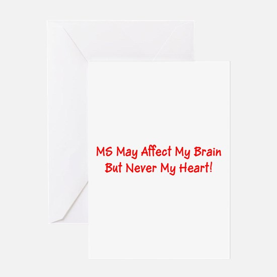 MS May Affect My Brain, But Never M Greeting Cards