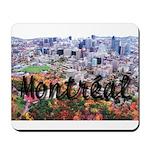 Montreal City Signature cente Mousepad