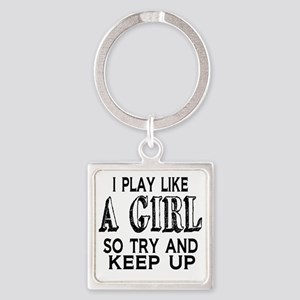 Play Like a Girl Square Keychain