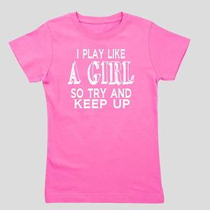 Play Like a Girl Girl's Tee