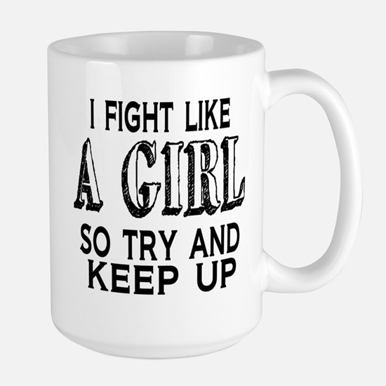 Fight Like a Girl Large Mug
