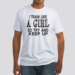 Train like a girl Fitted T-Shirt